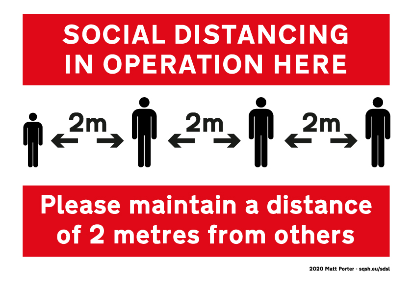 Social Distancing  in Operation Here - Please maintain a distance of 1 metre from others