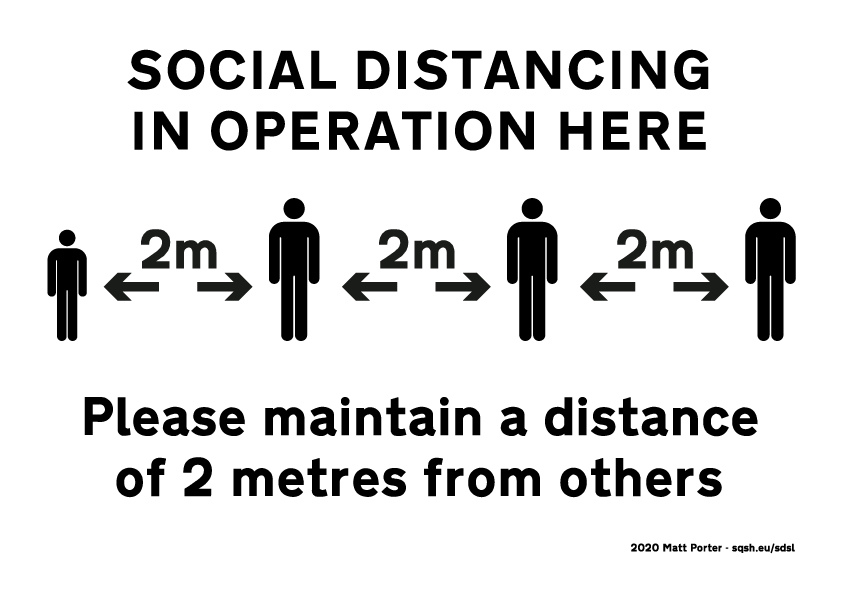Social Distancing  in Operation Here - Please maintain a distance of 2 metres from others - Single Colour