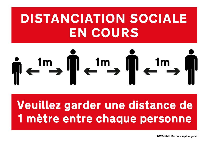 Distanciation sociale en cours - Veuillez garder une distance de 1 mètre entre chaque personne.