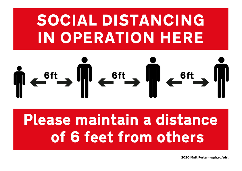 Social Distancing in Operation Here - Please maintain a distance of 6 feet from others (2 colour)