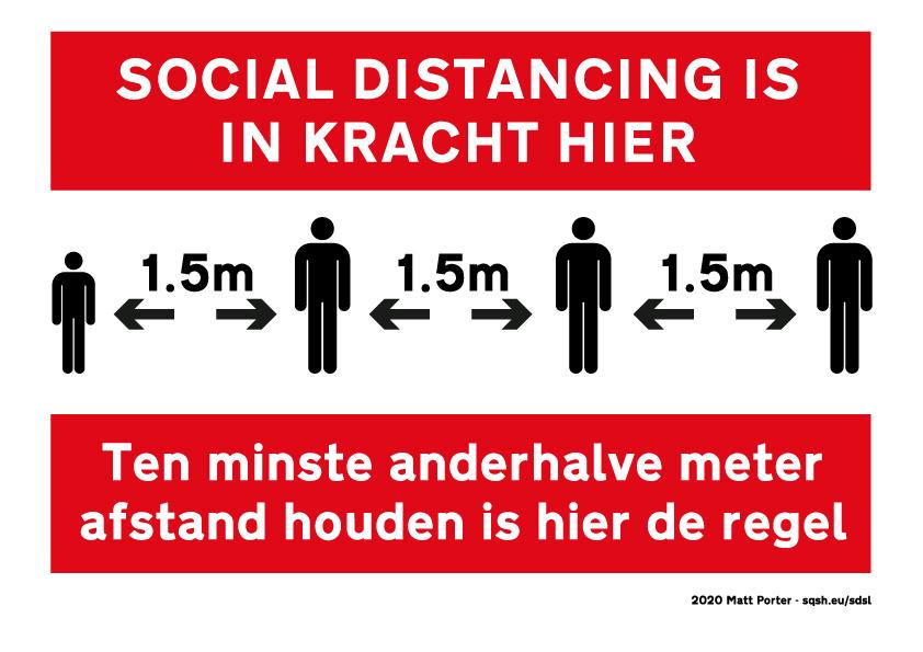 Social Distancing is in kracht hier - Ten minste anderhalve meter afstand houden is hier de regel