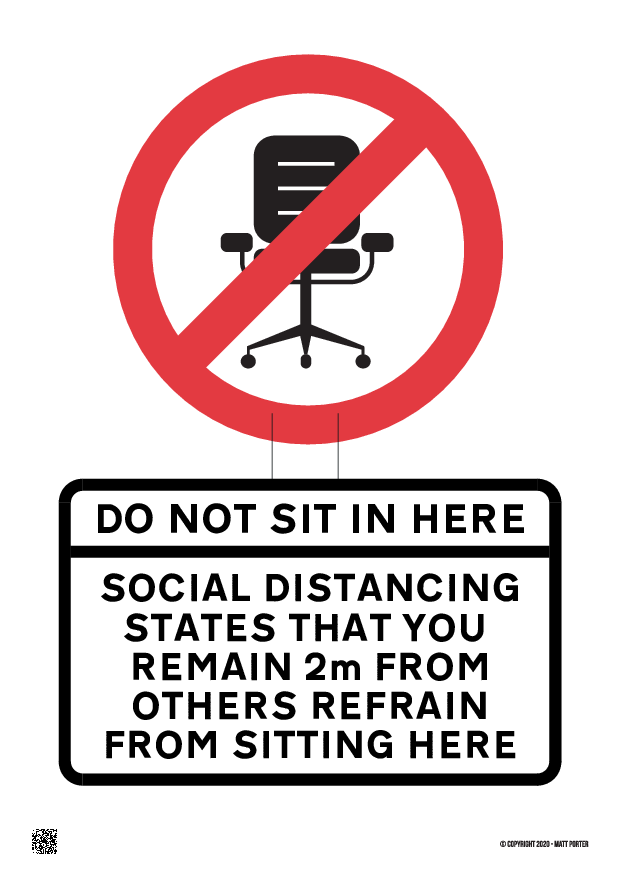 Covid-19 - Do Not Sit in this Seat or Chair Custom Poster / Sign