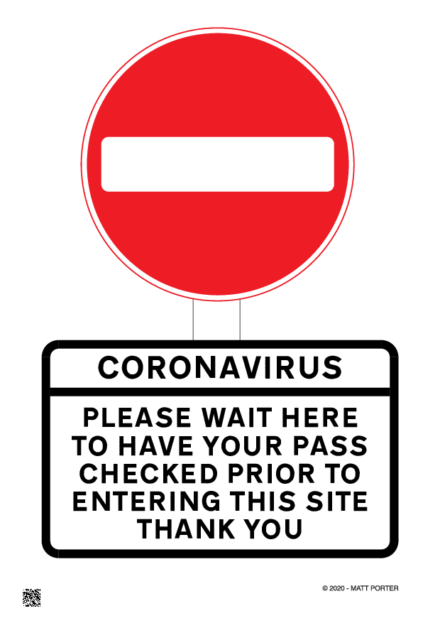 Covid-19 Stay Alert -  Coronavirus No Entry Sign