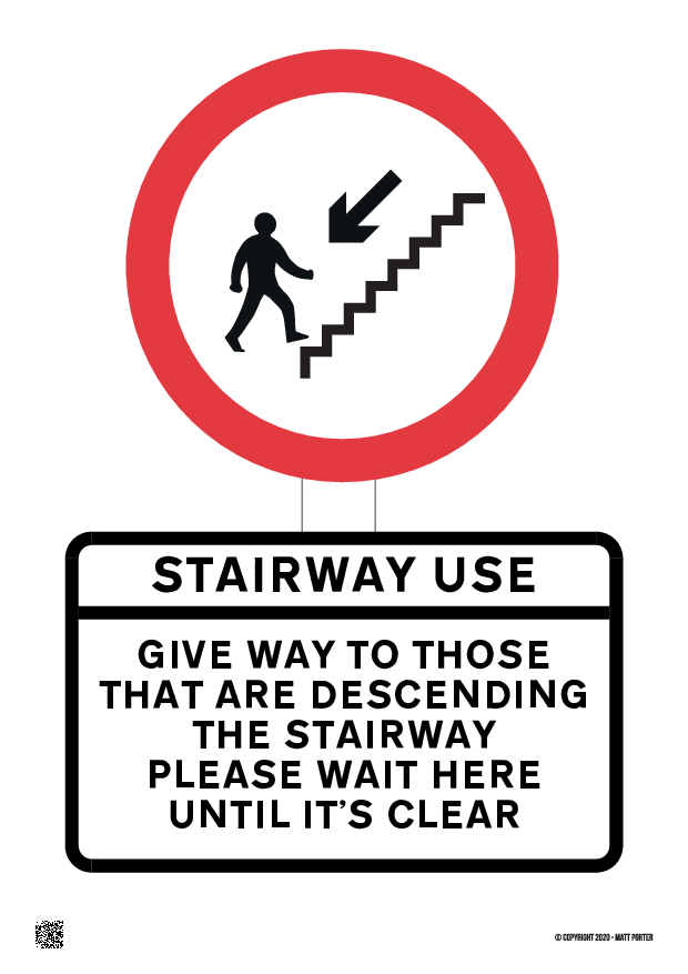 Give Preference to those Descending the Stairs - Sign Maker