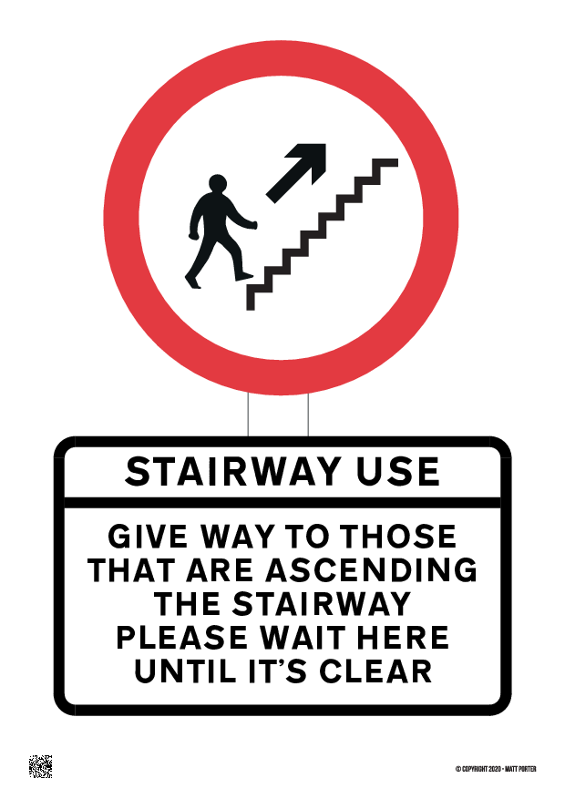 Give Preference to those Ascending the Stairs - Sign Maker
