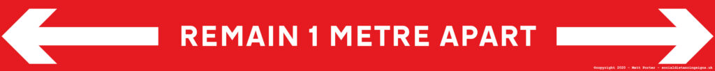 "One Metre (1m) Self Adhesive Vinyl Measurement Strips  - ""Remain 1 Metre Apart"" - Red / White (10 Pack) - 1000mm x 100mm"