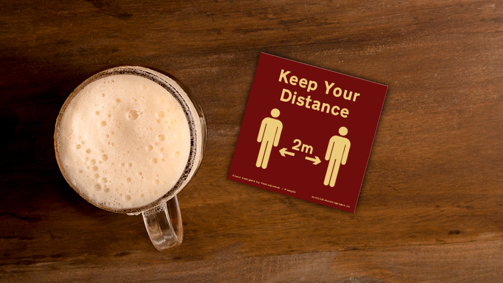 Custom Beer Mats - Social Distancing - Keep Safe